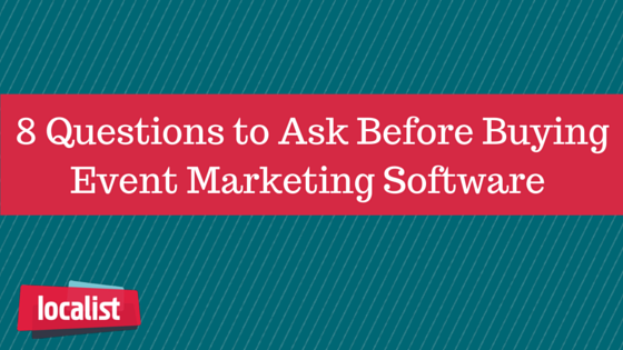 8-Questions-to-Ask-Before-Buying-Event-Marketing-Software