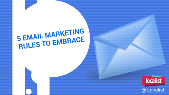 5 Email Marketing -Rules-to-Embrace