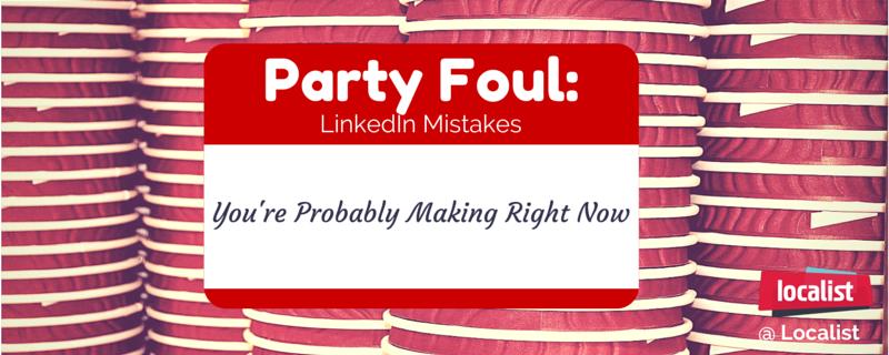 Localist_Party_Foul_LinkedIn