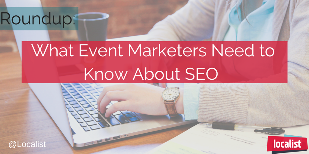 Round Up- What-Event-Marketers-Need-to-Know-About-SEO